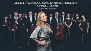 Anneli Drecker OG NOSO Kammerorkesteret Operaen 2. Oktober