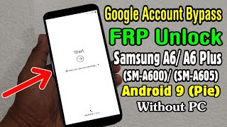 A6 Android 8) REMOVE GOOGLE ACCOUNT SAMSUNG A6 AND A6 PLUS A605 ON