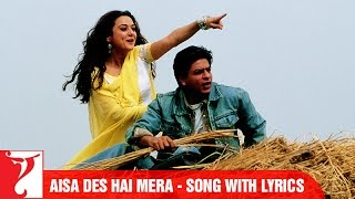 Lyrical: Aisa Des Hai Mera Full Song with Lyrics | Veer-Zaara