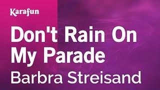 Karaoke Don't Rain On My Parade - Barbra Streisand *