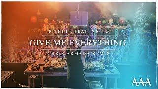 Pitbull Feat. Ne Yo   Give Me Everything Tonight (Chris Armada Remix)