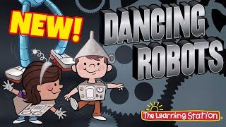Dancing Robots Song ♫ Brain Breaks, Action & Dance Song ♫ Kids Songs by The Learning Station