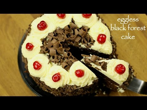 Video black forest cake recipe   how to make easy eggless black forest cake recipe