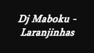 Dj Maboku - Laranjinhas