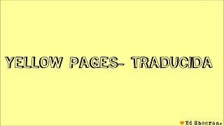 Ed sheeran :- Yellow Pages Spanish