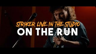 STRIKER - On the run (live)