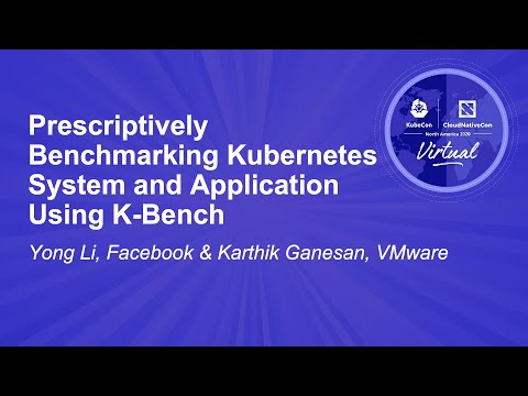Image thumbnail for talk Prescriptively Benchmarking Kubernetes System and Application Using K-Bench