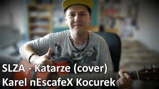 ''Slza - Katarze'' Cover na akustickou Kytaru a Zpěv (Karel nEscafeX Kocurek)