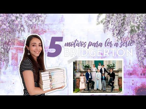 5 Motivos para LER a série de LIVROS OS BRIDGERTONS