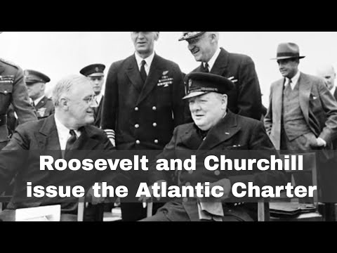 14th August 1941: Roosevelt and Churchill issue the Atlantic Charter