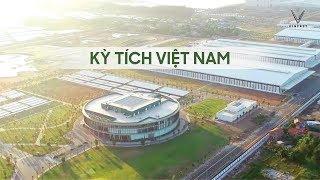 Vinfast - Kỳ Tích Việt Nam