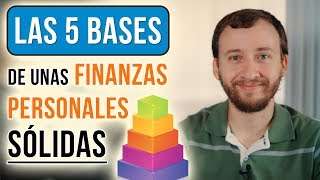 Video: Las 5 Bases De Unas Finanzas Personales Sólidas
