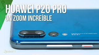 Huawei P20 Pro, su cámara a fondo