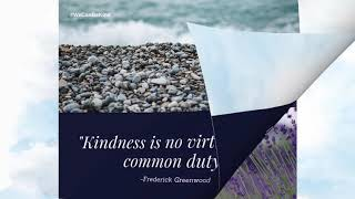 Top 10 Quotes About Kindness : (We Can Be Kind)