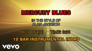 Alan Jackson - Mercury Blues (Karaoke)