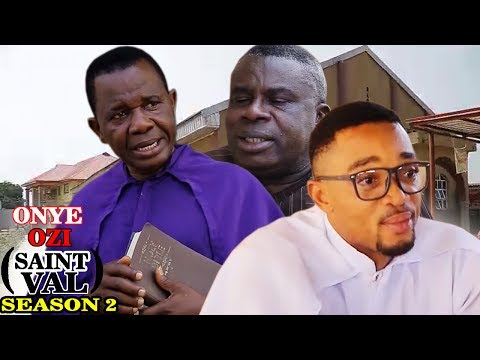 Onye Ozi St Val. Season 2 - Latest Nigerian Nollywood Igbo Movie Full HD