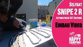 Einbau SelfSat SNIPE 2R - automatische SAT Antenne | Happy Camping