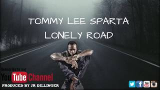 Tommy Lee Sparta-Lonely Road
