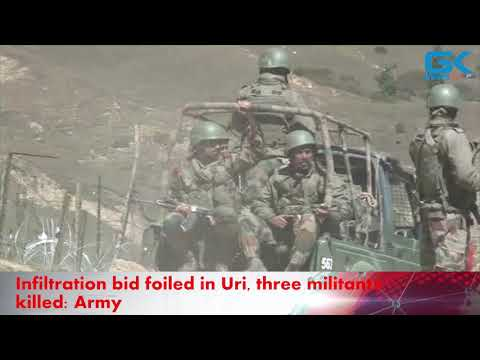 Infiltration bid foiled in Uri, three militants killed: Army
