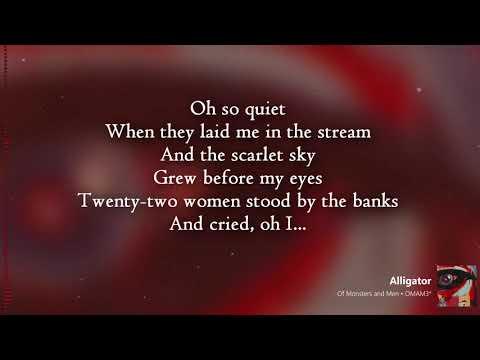 Of Monsters and Men | Alligator | Lyrics