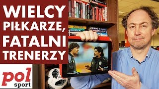 Misja Futbol - dogrywka. Wielcy piłkarze - fatalni trenerzy! Henry, Maradona, Boniek...