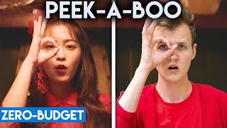 K POP WITH ZERO BUDGET! (Red Velvet  Peek A Boo)