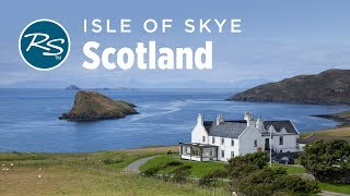 Skye, Scotland: Island Sights - Rick Steves Europe Travel Guide - Travel Bite