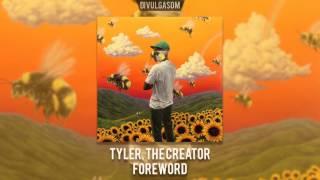 Tyler, The Creator - Foreword (Lyrics) - YouTube