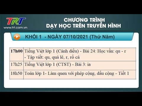 Lớp 1: Dạy học trên truyền hình TRT ngày 07/10/2021