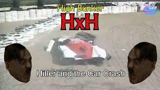 Hitler and the Car Crash