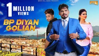 Latest Punjabi Song 2017 | BP Diyan Golian (Full Song)  Parminder Sidhu | New Punjabi Songs 2017