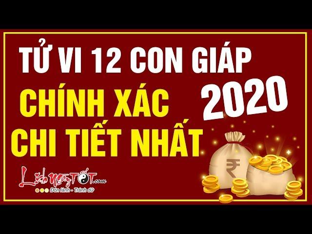 Tử Vi 12 Con Giáp Năm 2020 Luận Giải Cát Hung Chi Tiết Và Chính Xác Nhất – Tử vi 12 con giáp