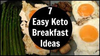 7 Easy Keto Breakfast Ideas | Low Carb Breakfast Recipes
