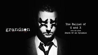 Kadr z teledysku The Ballad of G and X tekst piosenki Grandson
