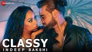 Classy  Indeep Bakshi