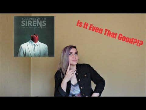 Sleeping With Sirens - How It Feels To Be Lost| Album Review