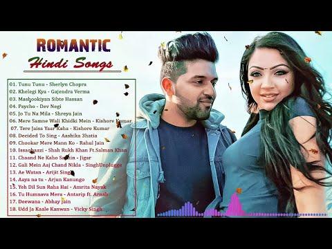 Latest Hindi Songs 2019 Bollywood Romantic Hindi Songs Top Hits Hindi Love Songs