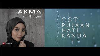 OST PUJAAN HATI KANDA - RINTIK HUJAN | AKMA (OFFICIAL VIDEO)
