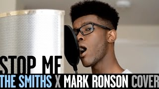 """""""Stop Me"""" - The Smiths (Cover) [Mark Ronson version]"""