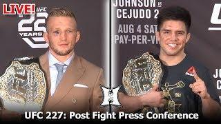 UFC 227 Post Fight Press Conference: Dana White, Champ Henry Cejudo, Champ TJ Dillashaw (LIVE!)
