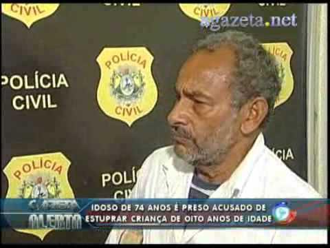 Idoso de 74 anos é preso acusado de estuprar criança de oito anos de idade