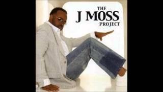 """I Wanna Be - J. Moss, """"The J. Moss Project"""""""