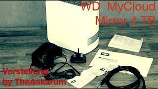 WD MyCloud Mirror 4 TB - NAS RAID - Netzwerkfestplatte - Review - #1 - TheAskarum