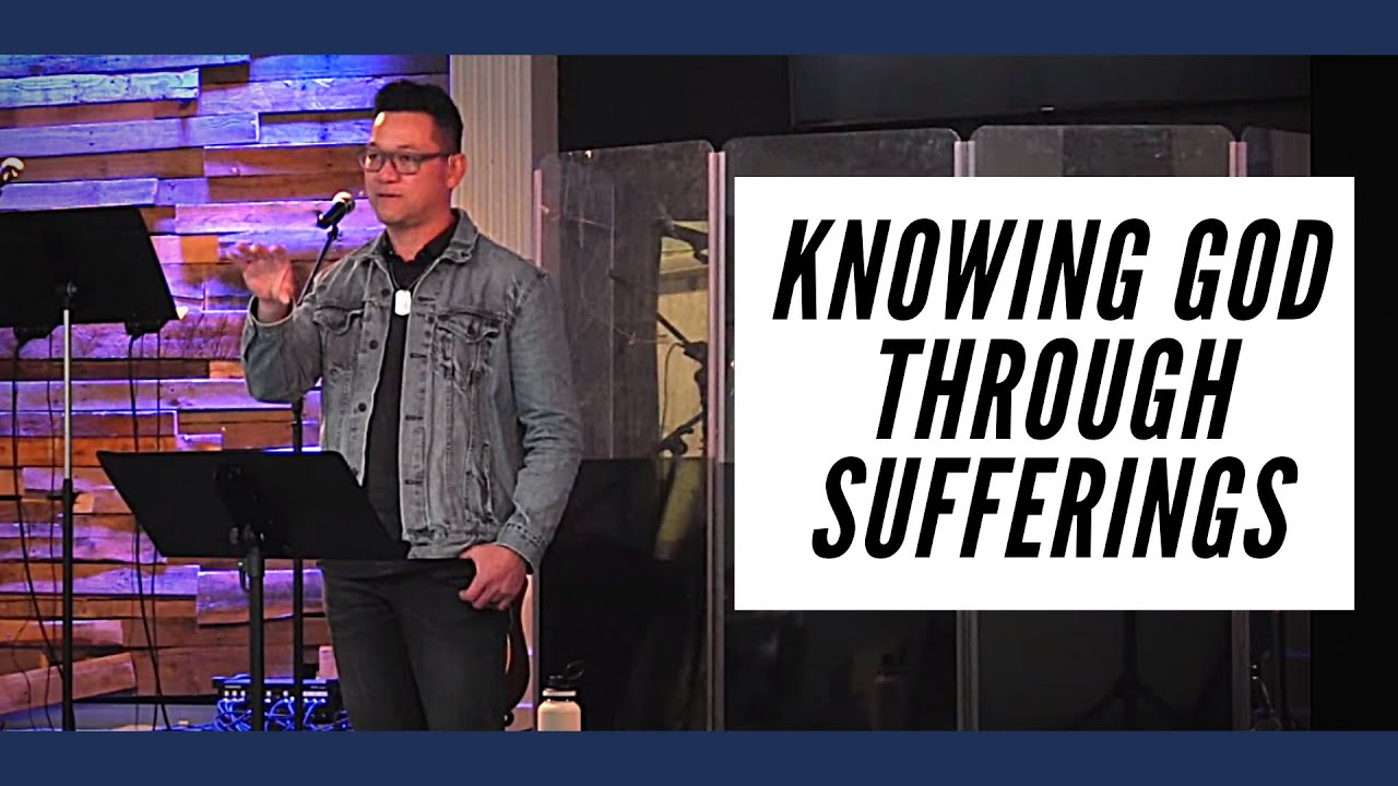 Knowing God Through Sufferings