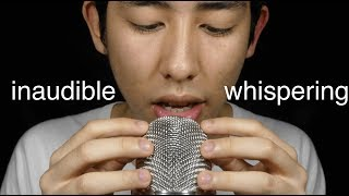 ASMR Inaudible Whispering