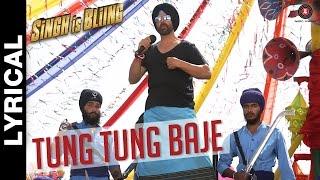 Tung Tung Baje Lyrical Video   Singh Is Bliing   Akshay Kumar & Amy Jackson   Sneha Khanwalkar