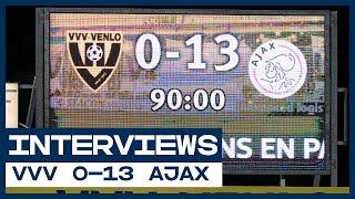 ? 0-13! | Ten Hag, De Koning, Blind en Swinkels | Interviews | VVV - Ajax | Eredivisie