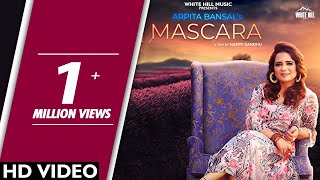 Mascara (Full Song) Arpita Bansal ft. Wazir Singh | New Song 2019 | White Hill Music