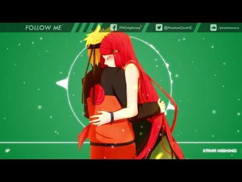 Nightcore: If ~ Kana Nishino - смотреть онлайн на Hah Life