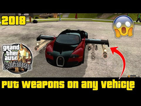How To Put Weapons On Any Vehicle In Gta San Andreas (2018)
